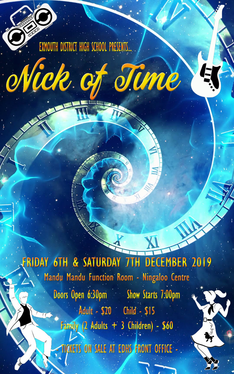 Exmouth District High School Production- Nick of Time
